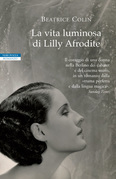La vita luminosa di Lilly Afrodite