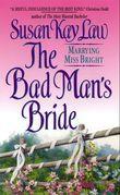 The Bad Man's Bride
