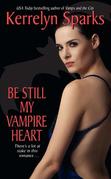 Be Still My Vampire Heart