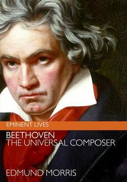 Beethoven: The Universal Composer