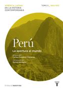 Perú. La apertura al mundo: 1880-1930