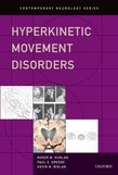 Hyperkinetic Movement Disorders