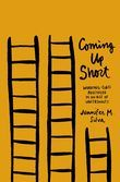 Coming Up Short: Working-Class Adulthood in an Age of Uncertainty