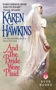 Karen Hawkins - And the Bride Wore Plaid