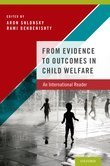 From Evidence to Outcomes in Child Welfare: An International Reader