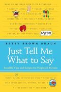 Just Tell Me What to Say: Simple Scripts for Perplexed Parents