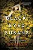 Black-Eyed Susans: A Novel of Suspense