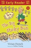 The Big Sticky Bun (Early Reader)