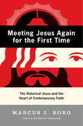 Meeting Jesus Again for the First Time