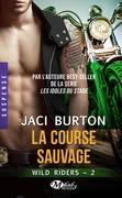 La Course sauvage