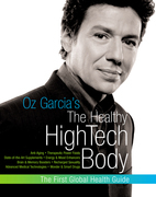 Oz Garcia's The Healthy High-Tech Body