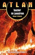 ATLAN Sternensplitter 1: Taucher im Lavastrom