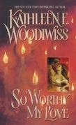 Kathleen E. Woodiwiss - So Worthy My Love