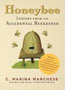 Honeybee: Lessons from an Accidental Beekeeper