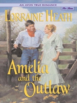 An Avon True Romance: Amelia and the Outlaw