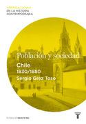 Población y sociedad. Chile (1830-1880)