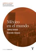 México en el mundo (1960-2000)