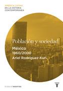 Población y sociedad. México (1960-2000)