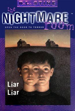 The Nightmare Room #4: Liar Liar
