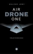 Air Drone One, l'intégrale