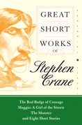 Great Short Works of Stephen Crane