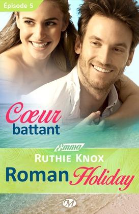Cœur battant - Roman Holiday - Épisode 5