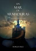 Un Mar De Armaduras (El Anillo Del Hechicero X)