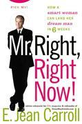 Mr. Right, Right Now!