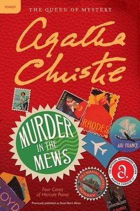 Murder in the Mews: Four Cases of Hercule Poirot