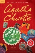 Murder in the Mews: Four Cases of Hercule Poirot