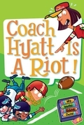 My Weird School Daze #4: Coach Hyatt Is a Riot!
