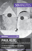 Paul Klee, un artiste majeur du Bauhaus