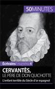Cervantès, le père de Don Quichotte