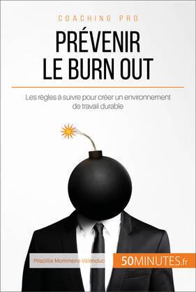 Comment prévenir le burn out ?