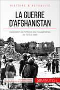 La guerre d'Afghanistan de 1979 à 1989