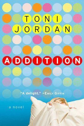 Addition: A Novel