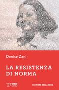 La Resistenza di Norma
