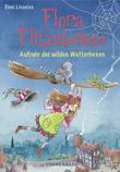 Flora Flitzebesen - Band 2