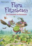 Flora Flitzebesen - Band 1