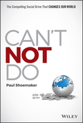 Can't Not Do: The Compelling Social Drive that Changes Our World