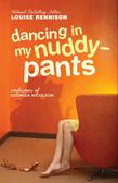 Dancing in My Nuddy-Pants