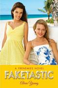 Frenemies #2: Faketastic