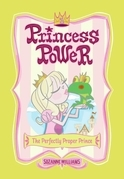 Princess Power #1: The Perfectly Proper Prince