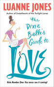 The Dixie Belle's Guide to Love