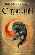 Cthulhu : Le Mythe, Livre II