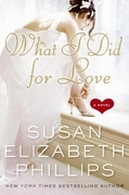 What I Did for Love: A Novel