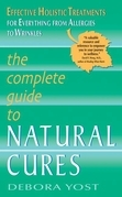 The Complete Guide to Natural Cures