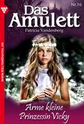Das Amulett 16 - Liebesroman