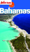 Bahamas 2016-2017 Petit Futé  (avec cartes, photos + avis des lecteurs)