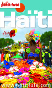 Haiti 2015-2016 Petit Futé (avec cartes, photos + avis des lecteurs)